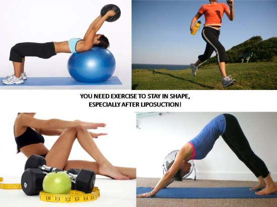 YOU NEED EXERCISE TO STAY IN SHAPE,
