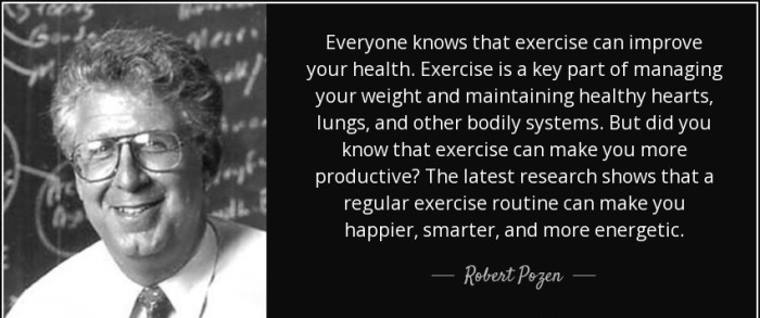 quote-everyone-knows-that-exercise-can-improve-your-health-exercise-is-a-key-part-of-managing-robert-pozen-97-22-50